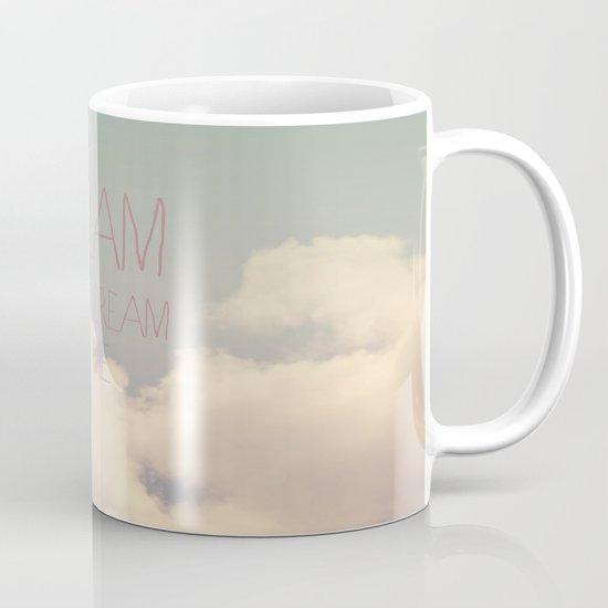 Dream A Little  Mug