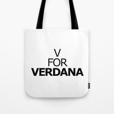 V FOR VERDANA Tote Bag