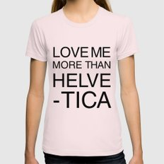 More than Helvetica Womens Fitted Tee Light Pink SMALL