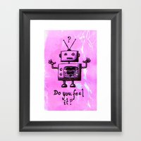 Do You Feel It? Framed Art Print
