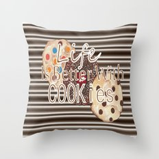 Life Is Better With Cook… Throw Pillow