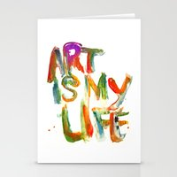 Art is my life Stationery Cards
