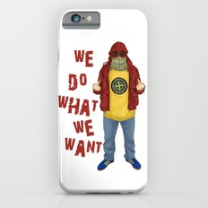 We Do What We Want iPhone 6 Slim Case