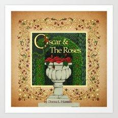 Oscar & the Roses book now available on Blurb.com Art Print