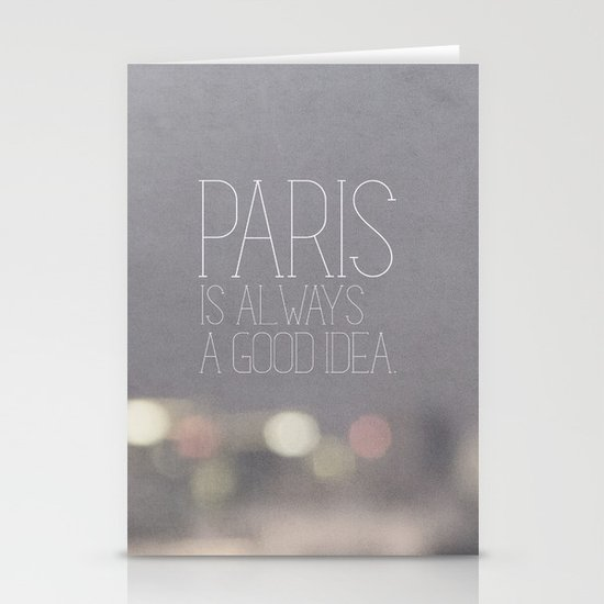 Paris is Always a Good Idea Stationery Card