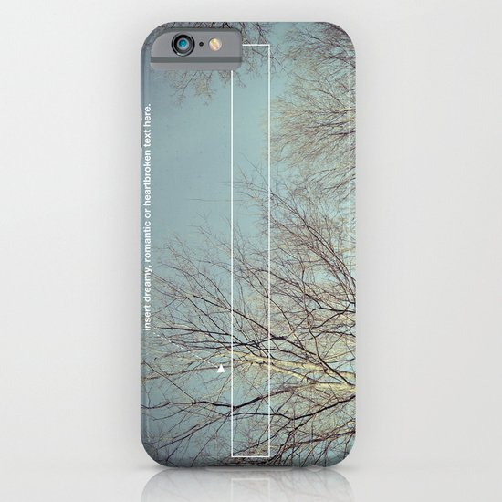 insert dreamy, romantic or heartbroken text here. iPhone & iPod Case