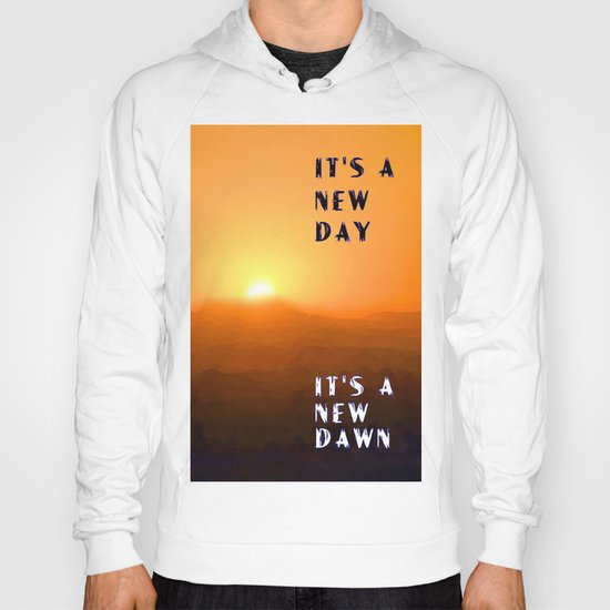 It's a New Day Hoody
