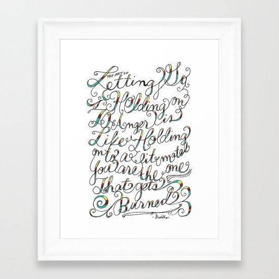 The Art of Letting Go Framed Art Print