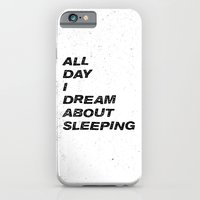 All Day I Dream iPhone 6 Slim Case