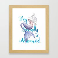 Secretly A Mermaid Framed Art Print