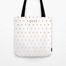 I'm a geek and I love polka dots Tote Bag