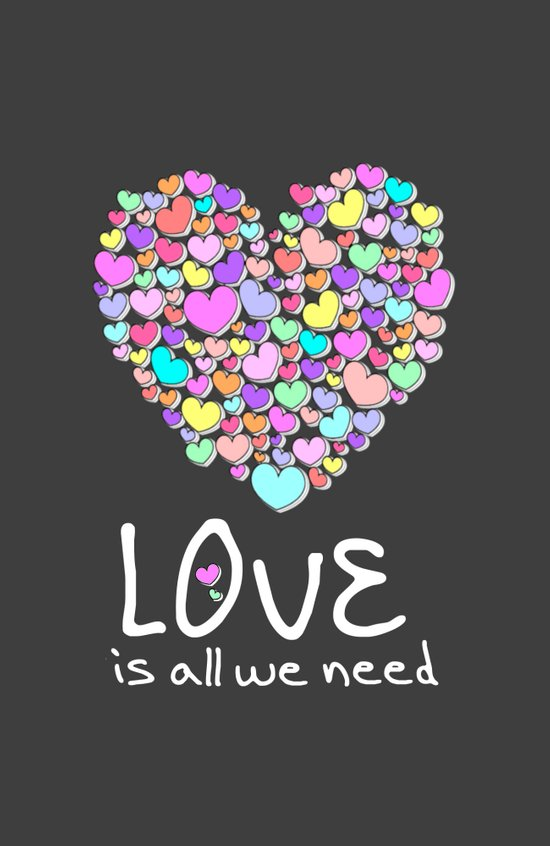Love is All We Need Art Print