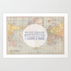 Do Not Follow  Art Print