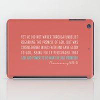 Romans 4:20-21 iPad Case
