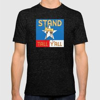 Stand Tall Y'all Mens Fitted Tee Tri-Black SMALL