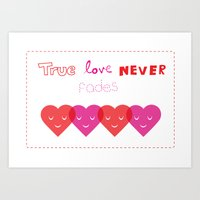 True Love Never Fades Art Print