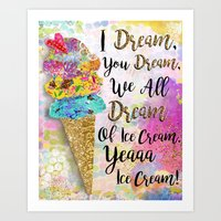 I Dream, You Dream. Candy Sweet Edition  Art Print
