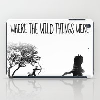 Where The Wild Things We… iPad Case