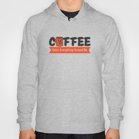 Coffee Rules Everything Around Me Hoody