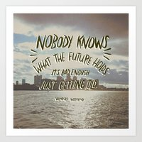 Nobody Knows Art Print