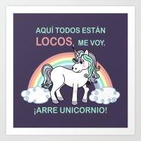 Cute Unicorn Arre Unicor… Art Print