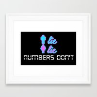 Men Lie, Women Lie, Numbers Don't Framed Art Print