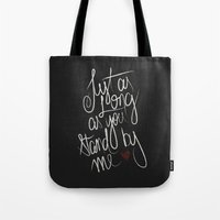 STAND BY ME Tote Bag