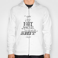 You are not Special Hoody