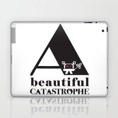 A Beautiful Catastrophe Laptop & iPad Skin