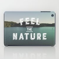 Feel The Nature iPad Case