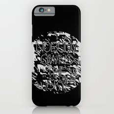 Nobody owns the sky iPhone 6 Slim Case
