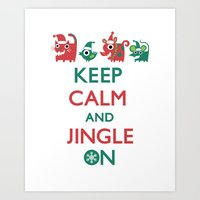Keep Calm and Jingle On Art Print