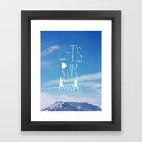Let's Run Away: Mount Ra… Framed Art Print