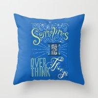 Overthinking Throw Pillow