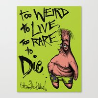 Patrick Star: Too Weird to Live, to Rare to Die Canvas Print