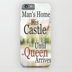 a man's home ... Slim Case iPhone 6s