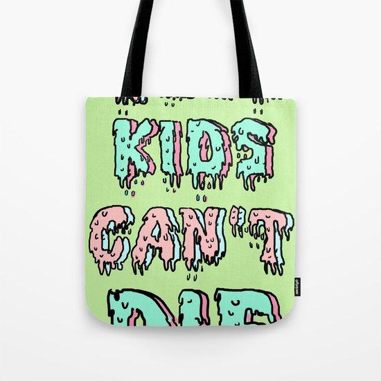 cool kids cant die Tote Bag