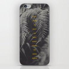 Bury Us iPhone & iPod Skin