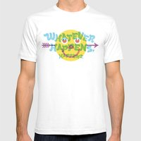 Whatever Happens, Happen… Mens Fitted Tee White SMALL
