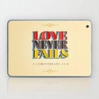 Love Never Fails! Laptop & iPad Skin