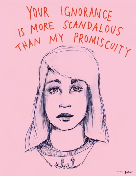 Your ignorance is more scandalous than my promiscuity Art Print