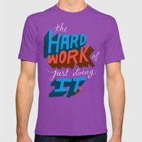 The Hard Work Of Just Do… Mens Fitted Tee Ultraviolet SMALL