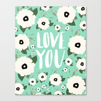 Love You Floral - Turquo… Canvas Print