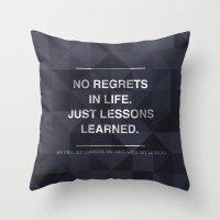 No Regrets 3 Throw Pillow