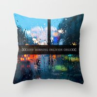 Good Morning Oblivion Child I Throw Pillow