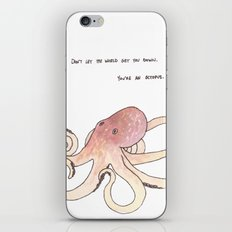 Don't let the world get you down. iPhone & iPod Skin