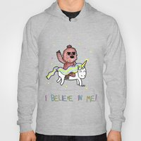I believe in me! Hoody