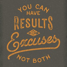 Art Print - You Can Have Results Or Excuses Not Both - Beardy Graphics