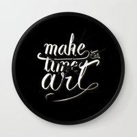 Make Time For Art Wall Clock