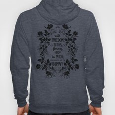 Freedom & Books & Flowers & Moon Hoody